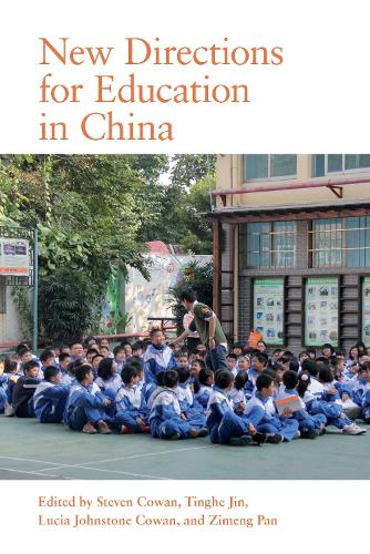 New Directions for Education in China (Paperback)