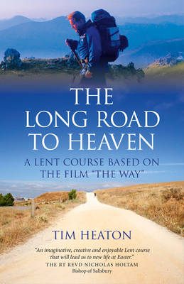 "The Long Road to Heaven: A Lent Course Based on the Film ""The Way"" (Paperback)"