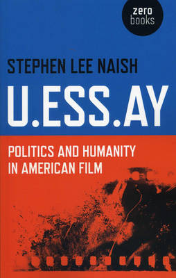 U.Ess.Ay: Politics and Humanity in American Film (Paperback)