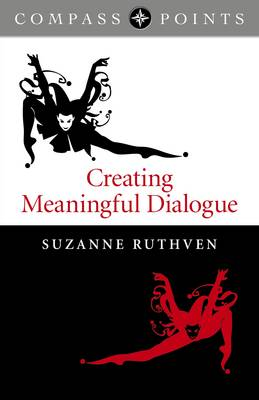 Compass Points: Creating Meaningful Dialogue (Paperback)