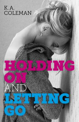 Holding on and Letting Go (Paperback)