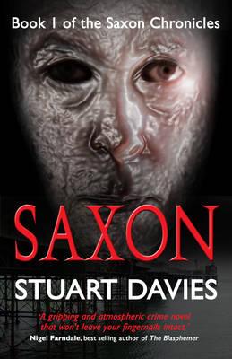 Saxon: The Saxon Chronicles Book 1 (Paperback)