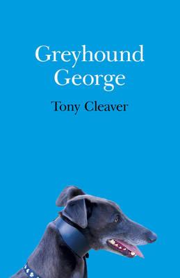 Greyhound George (Paperback)