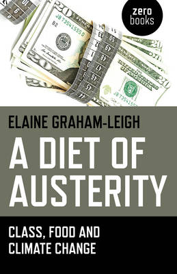 A Diet of Austerity: Class, Food and Climate Change (Paperback)