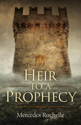 Heir to a Prophecy (Paperback)