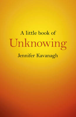 A Little Book of Unknowing (Paperback)