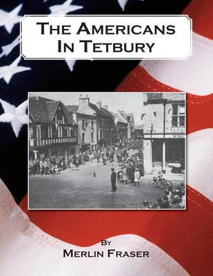 The Americans in Tetbury (Paperback)