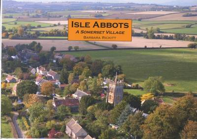 Isle Abbots, a Somerset Village (Paperback)