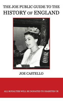The Joe Public Guide to the History of England (Paperback)