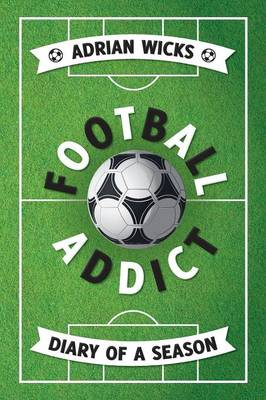 Football Addict (Paperback)