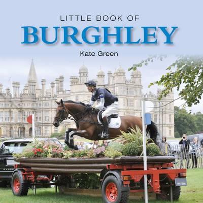 Little Book of Burghley - Little Books (Hardback)