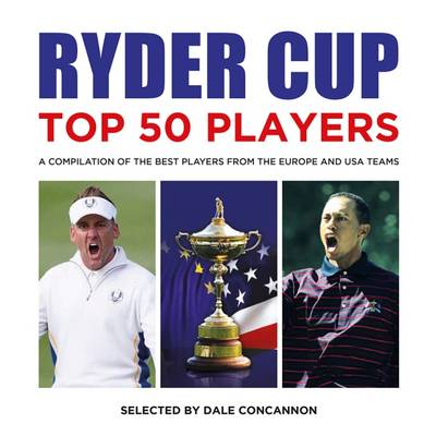 Ryder Cup Top 50 Players (Paperback)