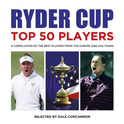 Ryder Cup: Top 50 Players (Paperback)