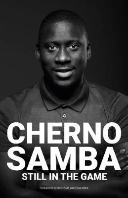 Cherno Samba: Still in the Game (Paperback)