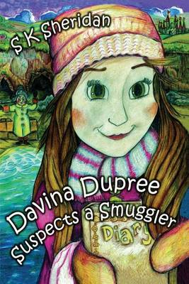 Davinia Dupree Suspects a Smuggler (Paperback)