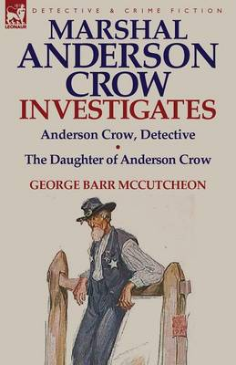 Marshal Anderson Crow Investigates: Anderson Crow, Detective & the Daughter of Anderson Crow (Paperback)