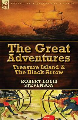 The Great Adventures: Treasure Island & the Black Arrow (Paperback)
