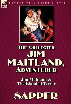 The Collected Jim Maitland, Adventurer-Jim Maitland & the Island of Terror (Hardback)