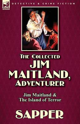The Collected Jim Maitland, Adventurer-Jim Maitland & the Island of Terror (Paperback)