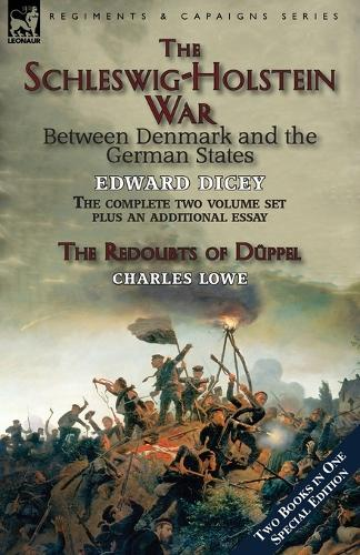 The Schleswig-Holstein War Between Denmark and the German States (Paperback)