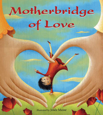 Motherbridge of Love (Paperback)