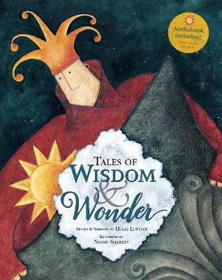 Tales of Wisdom and Wonder by Hugh Lupton, Niamh Sharkey | Waterstones