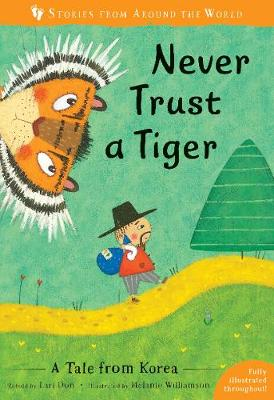 Never Trust a Tiger 2019: A Tale from Korea - Stories from Around the World (Paperback)