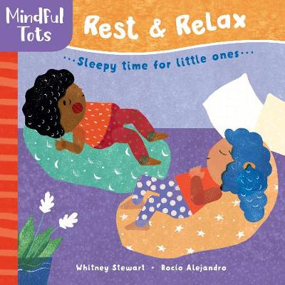 Mindful Tots: Rest & Relax (Board book)