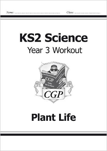 KS2 Science Year Three Workout: Plant Life (Paperback)