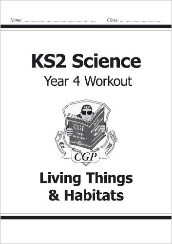 KS2 Science Year Four Workout: Living Things & Habitats (Paperback)