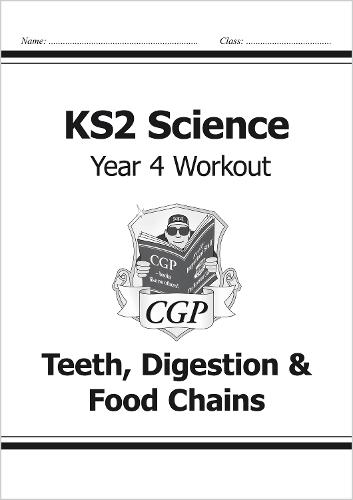 KS2 Science Year Four Workout: Teeth, Digestion & Food Chains (Paperback)