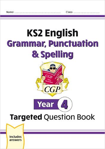 KS2 English Targeted Question Book: Grammar, Punctuation & Spelling - Year 4 (Paperback)