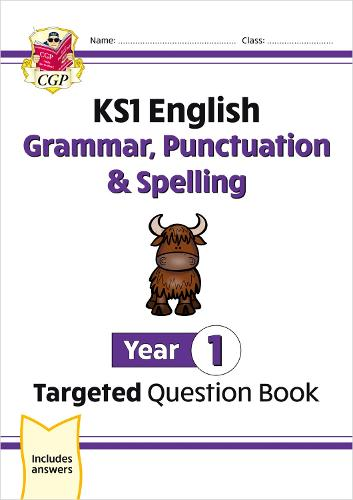 KS1 English Targeted Question Book: Grammar, Punctuation & Spelling - Year 1 (Paperback)