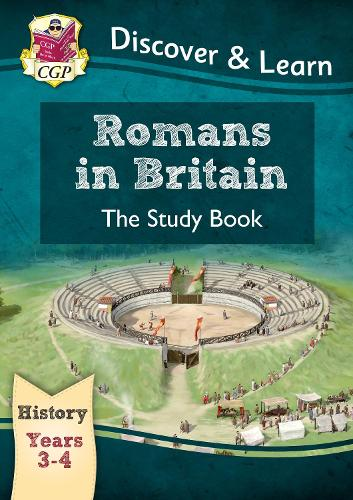 KS2 Discover & Learn: History - Romans in Britain Study Book, Year 3 & 4 (Paperback)