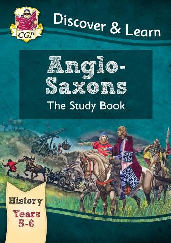 KS2 Discover & Learn: History - Anglo-Saxons Study Book, Year 5 & 6 (Paperback)