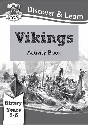 KS2 Discover & Learn: History - Vikings Activity Book, Year 5 & 6 (Paperback)