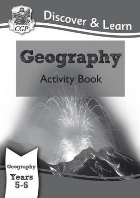 KS2 Discover & Learn: Geography - Activity Book, Year 5 & 6 (Paperback)