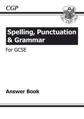 Spelling, Punctuation and Grammar for GCSE, Answers for Workbook (Paperback)