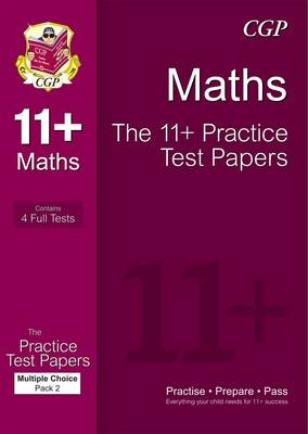 11+ Maths Practice Papers: Multiple Choice - Pack 2 (for GL & Other Test Providers) (Paperback)