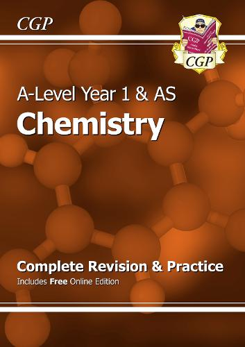 A-Level Chemistry: Year 1 & AS Complete Revision & Practice with Online Edition (Paperback)