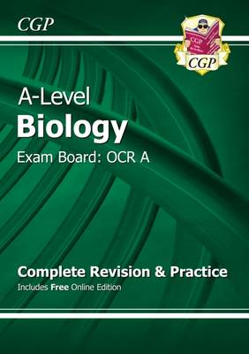 A-Level Biology: OCR A Year 1 & 2 Complete Revision & Practice with Online Edition (Paperback)