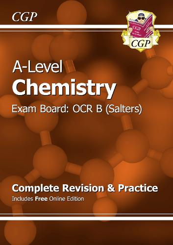 A-Level Chemistry: OCR B Year 1 & 2 Complete Revision & Practice with Online Edition (Paperback)