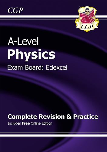 A-Level Physics: Edexcel Year 1 & 2 Complete Revision & Practice with Online Edition (Paperback)