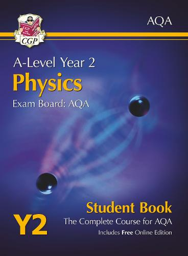 A-Level Physics for AQA: Year 2 Student Book with Online Edition (Paperback)