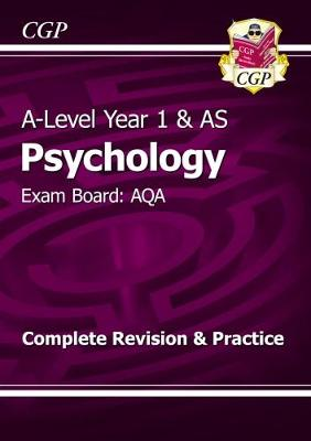 A-Level Psychology: AQA Year 1 & AS Complete Revision & Practice (Paperback)