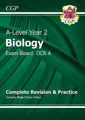 A-Level Biology: OCR A Year 2 Complete Revision & Practice with Online Edition (Paperback)