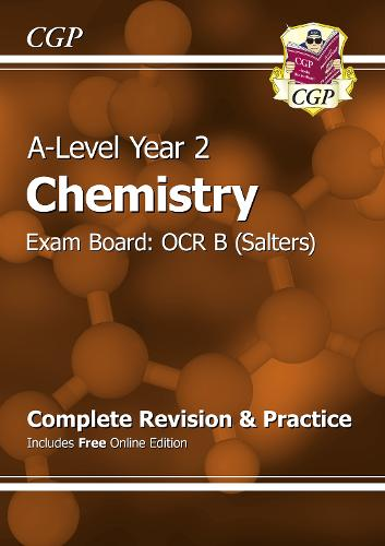 A-Level Chemistry: OCR B Year 2 Complete Revision & Practice with Online Edition (Paperback)