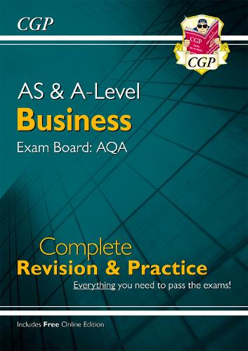 AS and A-Level Business: AQA Complete Revision & Practice (with Online Edition) (Paperback)