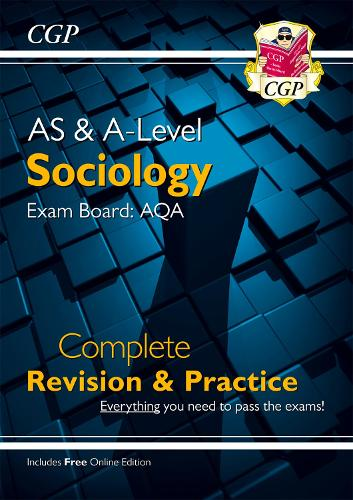 A-Level Sociology: AQA Year 1 & 2 Complete Revision & Practice (Paperback)
