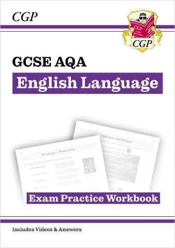 GCSE English Language AQA Exam Practice Workbook - for the Grade 9-1 Course (includes Answers) (Paperback)
